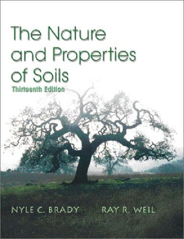 9780130167637: The Nature and Properties of Soils, 13th Edition