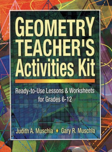 9780130167774: Geometry Teacher's Activities Kit: Ready-to-use Lessons and Worksheets for Grades 6-12 (J-B Ed: Activities)