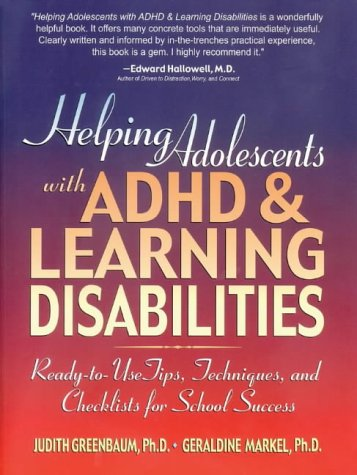 9780130167781: Helping Adolescents with ADHD and Learning Disabilities: Ready-to-Use Tips, Techniques, and Checklists for School Success (Education)