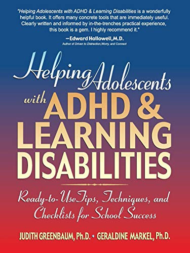 9780130167781: Helping Adolescents with ADHD and Learning Disabilities: Ready-to-Use Tips, Tecniques, and Checklists for School Success