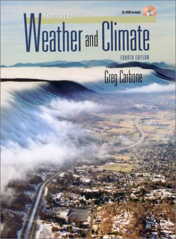 9780130167989: Exercises in Weather and Climate, Fourth Edition