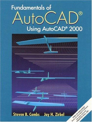 9780130168184: Fundamentals of AutoCAD - Using AutoCAD 2000