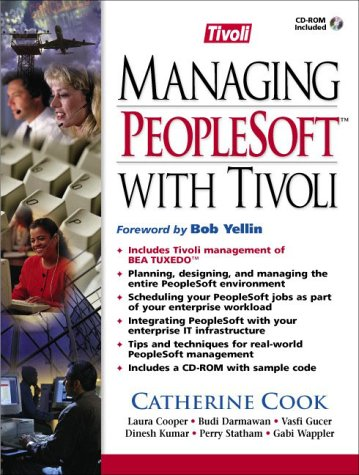 9780130168894: Managing PeopleSoft with Tivoli