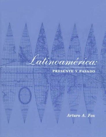 9780130169402: Latino America: Presente Y Pasado