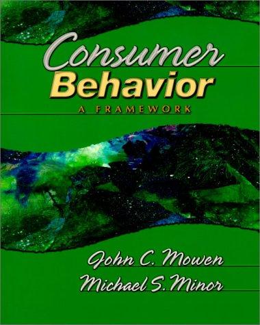 9780130169723: Consumer Behavior: A Framework