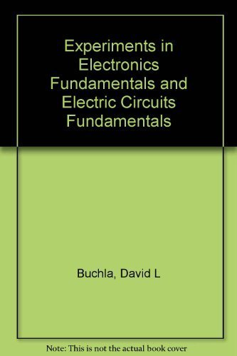 9780130170026: Experiments in Electronics Fundamentals and Electric Circuits Fundamentals