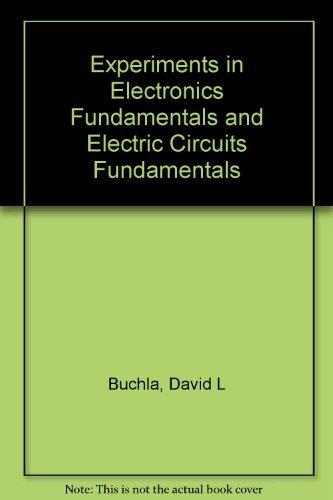 9780130170026: Experiments in Electronics Fundamentals and Electric Circuits Fundamentals