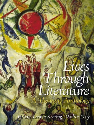 9780130170064: Lives Through Literature: A Thematic Anthology