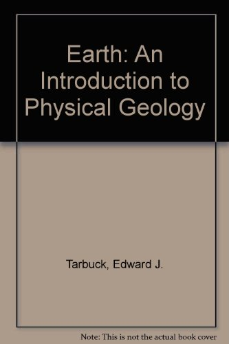 9780130172211: Earth: An Introduction to Physical Geology