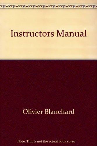 Macroeconomics, Instructor's Manual: Blanchard, Olivier