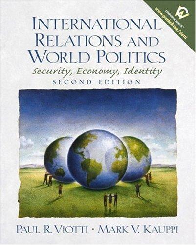 9780130172778: International Relations and World Politics: Security, Economy, Identity (2nd Edition)