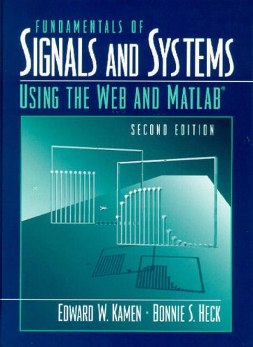 9780130172938: Fundamentals of Signals and Systems Using the Web and MATLAB (2nd Edition)