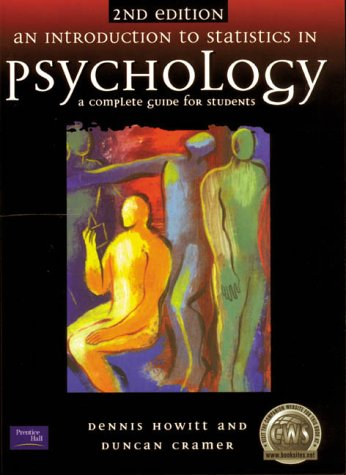 9780130173140: An Introduction to Statistics in Psychology: A Complete Guide for Students
