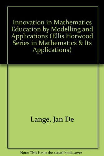 9780130173515: Innovation in Maths Education by Modelling and Applications (Mathematics and Its Applications (Ellis Horwood Ltd))