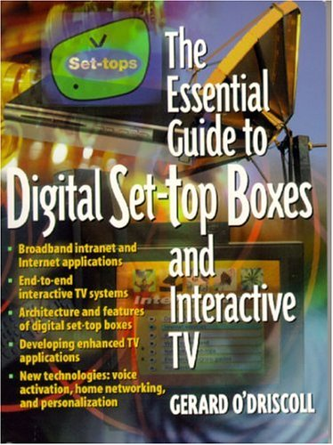 9780130173607: The Essential Guide to Digital Set-Top Boxes and Interactive TV