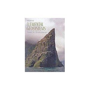 9780130173799: Elemental Geosystems 5th edition