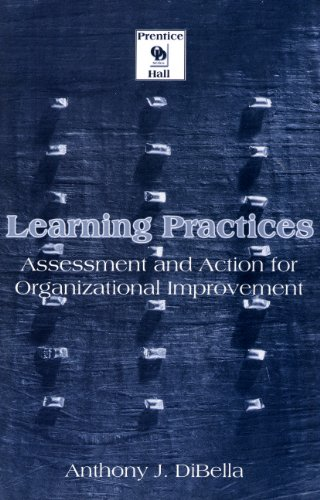 9780130173805: Learning Practices: Assessment and Action for Organizational Improvement
