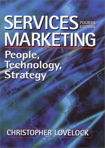 9780130173928: Services Marketing: People, Technology, Strategy (4th Edition)