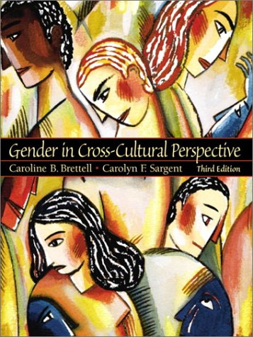9780130174871: Gender in Cross-Cultural Perspective (3rd Edition)