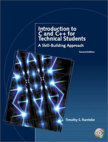 9780130174888: Introduction to C and C++ for Technical Students (2nd Edition)