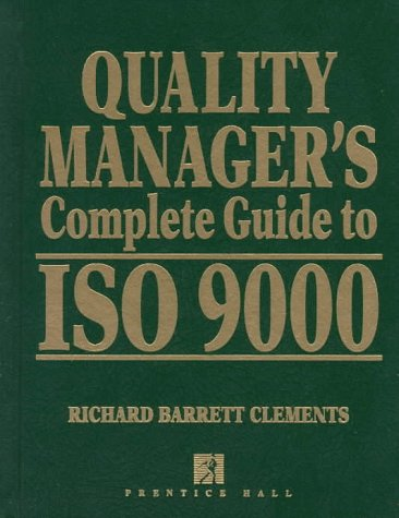 9780130175342: Quality Manager's Complete Guide to Iso 9000