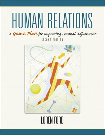 9780130175717: Human Relations: A Game Plan for Improving Personal Adjustment (2nd Edition)