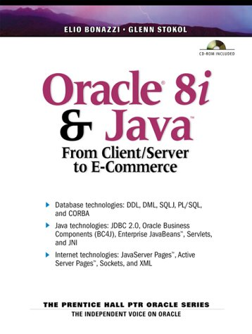 9780130176134: Oracle 8i and Java: From Client Server to E-Commerce