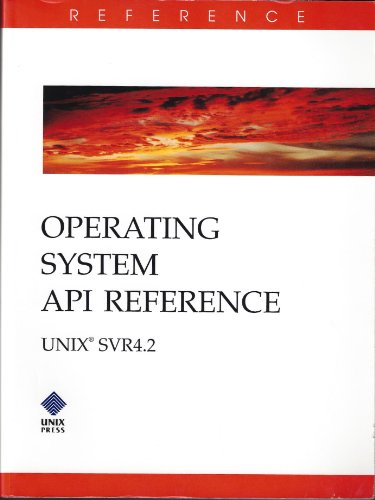 9780130176585: Operating System Api Reference: Unix Svr4.2