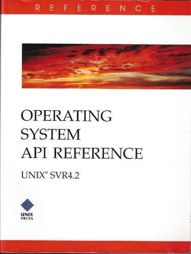 9780130176585: Operating System Api Reference: Unix Svr4.2