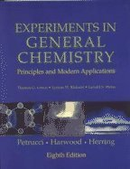 9780130176882: Experiments in General Chemistry: Principles and Modern Applications (8th Edition)