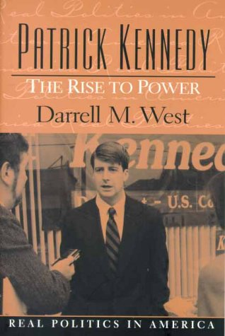 9780130176943: Patrick Kennedy: The Rise to Power