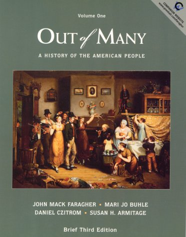 Out of Many, Volume One: A History: Faragher, John Mack,