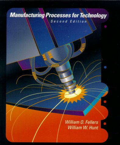 9780130177919: Manufacturing Processes for Technology (2nd Edition)