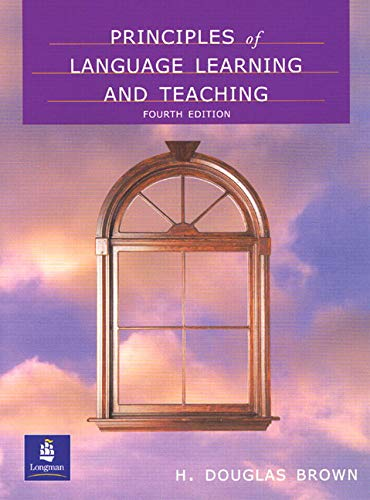9780130178169: Principles of Language Learning and Teaching, Fourth Edition