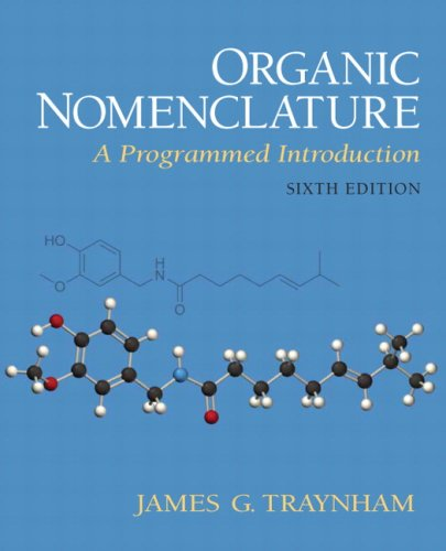 9780130178688: Organic Nomenclature: A Programmed Introduction (6th Edition)