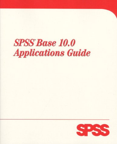 9780130179012: SPSS Base 10 Applications Guide