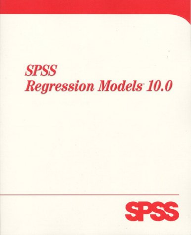 9780130179043: SPSS  10.0 Regression Models