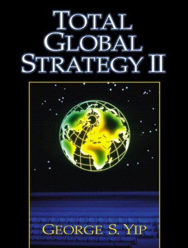 9780130179173: Total Global Strategy: Updated for the Internet and Service Era