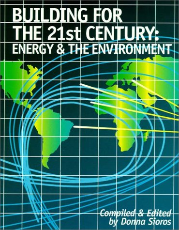 9780130179579: Building for the 21st Century: Energy and the Environment