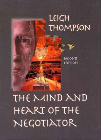 9780130179647: The Mind and Heart of the Negotiator