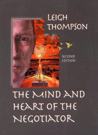 9780130179647: The Mind and Heart of the Negotiator (2nd Edition)