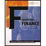 9780130179814: Foundations of Finance: The Logic and Practice of Financial Management