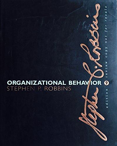 9780130180421: Organizational Behavior: Concepts, Controversies, Applications