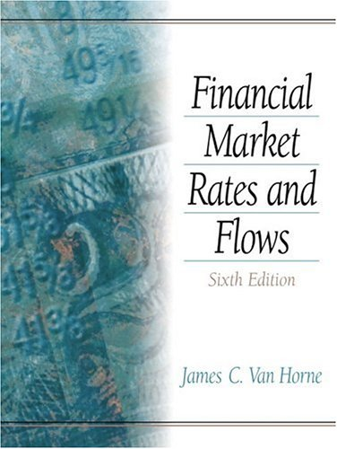 9780130180445: Financial Market Rates and Flows (6th Edition)