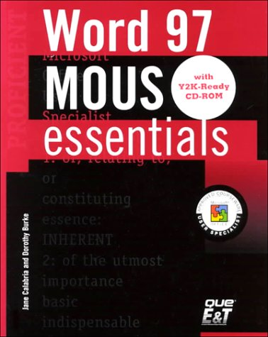 9780130180599: MOUS Essentials: Word 97 Proficient, Y2K Ready