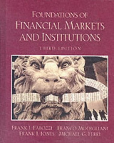 9780130180797: Foundations of Financial Markets and Institutions