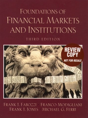 9780130180797: Foundations of Financial Markets and Institutions (3rd Edition)