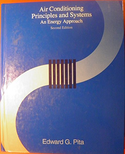 9780130181510: Air Conditioning Principles and Systems: An Energy Approach
