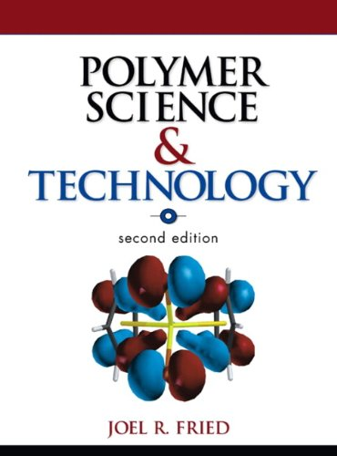 9780130181688: Polymer Science and Technology (2nd Edition)