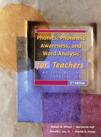 9780130181718: Phonics, Phonemic Awareness, and Word Analysis for Teachers: An Interactive Tutorial (7th Edition)